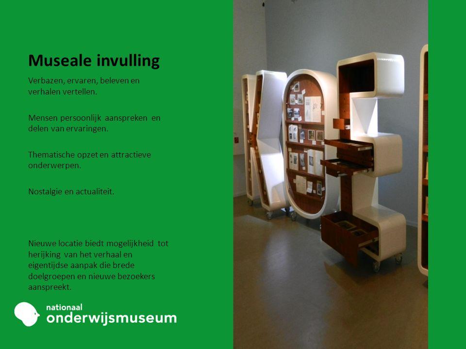Museale invulling Verbazen, ervaren, beleven en verhalen vertellen.