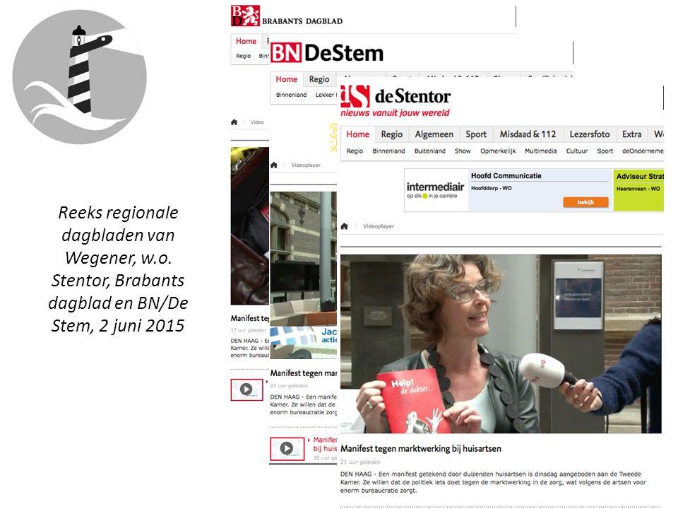 Reeks regionale dagbladen van Wegener, w.o. Stentor, Brabants dagblad en BN/De Stem, 2 juni 2015