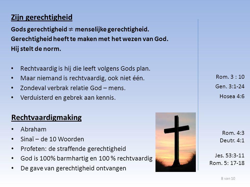 8 van 10 Rom. 4:3 Deutr. 4:1 Jes. 53:3-11 Rom.