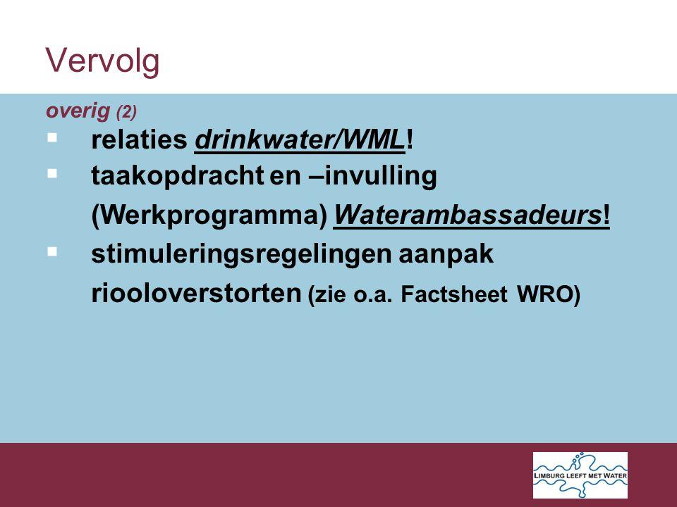 Vervolg overig (2)  relaties drinkwater/WML.