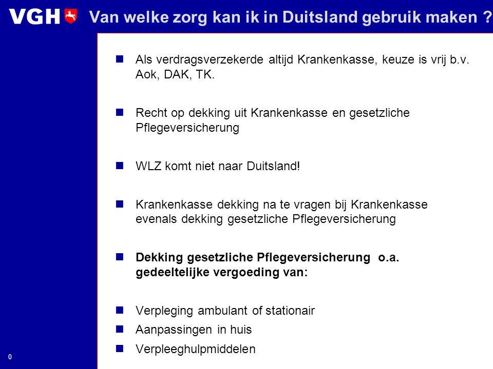 Van welke zorg kan ik in Duitsland gebruik maken ? Als verdragsverzekerde altijd Krankenkasse, keuze is vrij b.v. Aok, DAK, TK. Recht op dekking uit K
