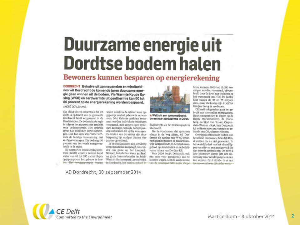 AD Dordrecht, 30 september 2014 2 Martijn Blom – 8 oktober 2014
