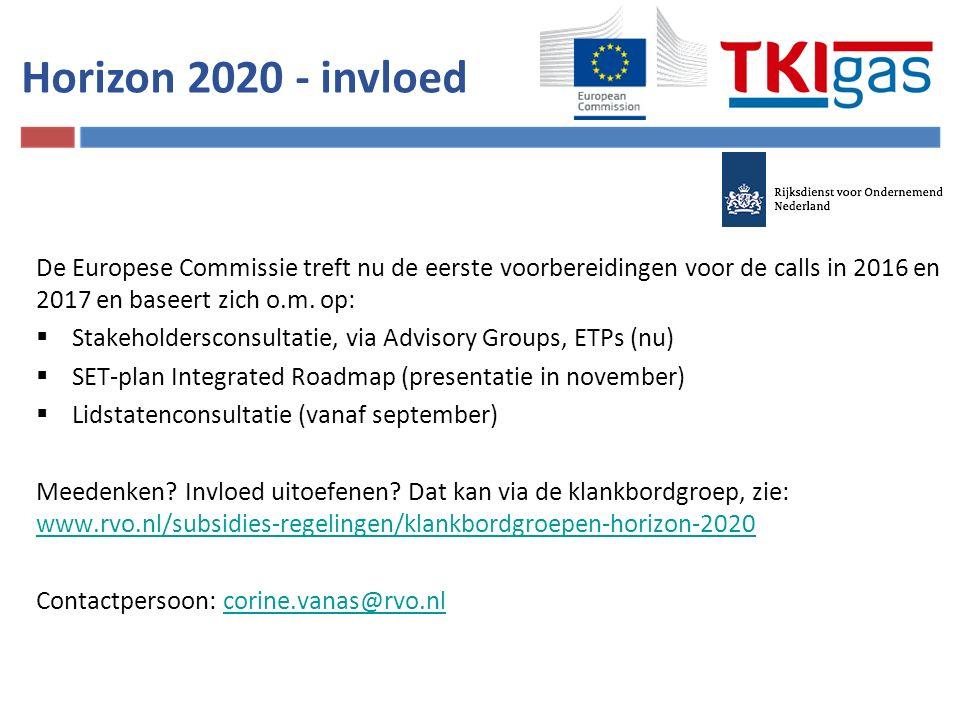 Horizon 2020 - invloed De Europese Commissie treft nu de eerste voorbereidingen voor de calls in 2016 en 2017 en baseert zich o.m. op:  Stakeholdersc