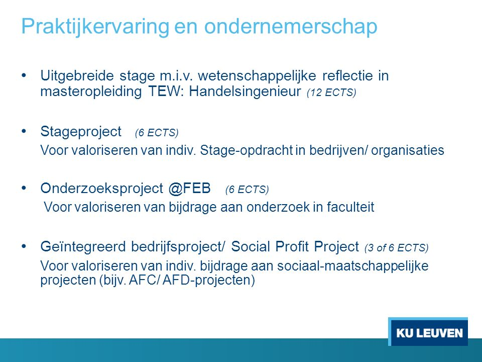 Praktijkervaring en ondernemerschap Uitgebreide stage m.i.v.