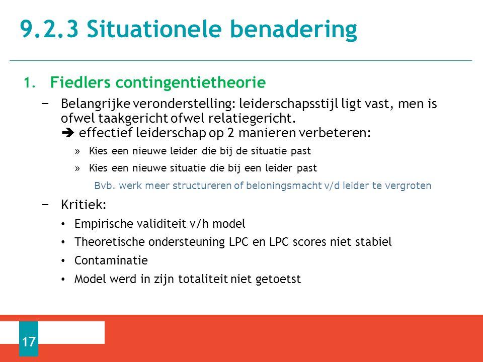 1. Fiedlers contingentietheorie − Belangrijke veronderstelling: leiderschapsstijl ligt vast, men is ofwel taakgericht ofwel relatiegericht.  effectie