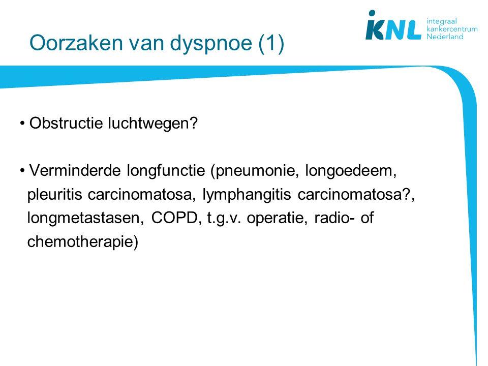 Oorzaken van dyspnoe (1) Obstructie luchtwegen.