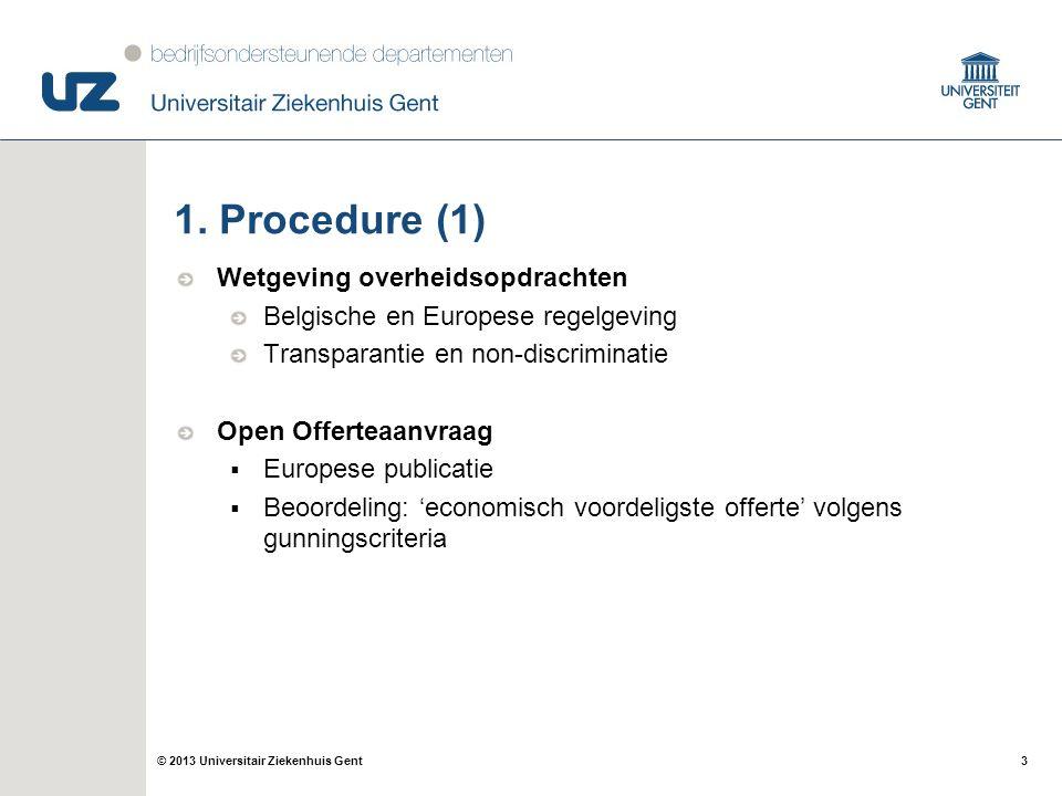 3© 2013 Universitair Ziekenhuis Gent 1.