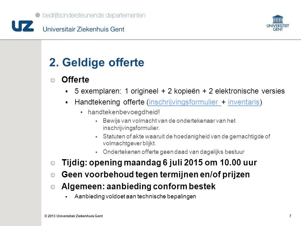 7© 2013 Universitair Ziekenhuis Gent 2.