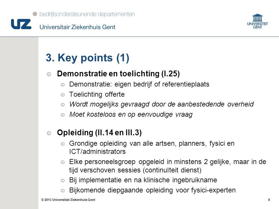 8© 2013 Universitair Ziekenhuis Gent 3.