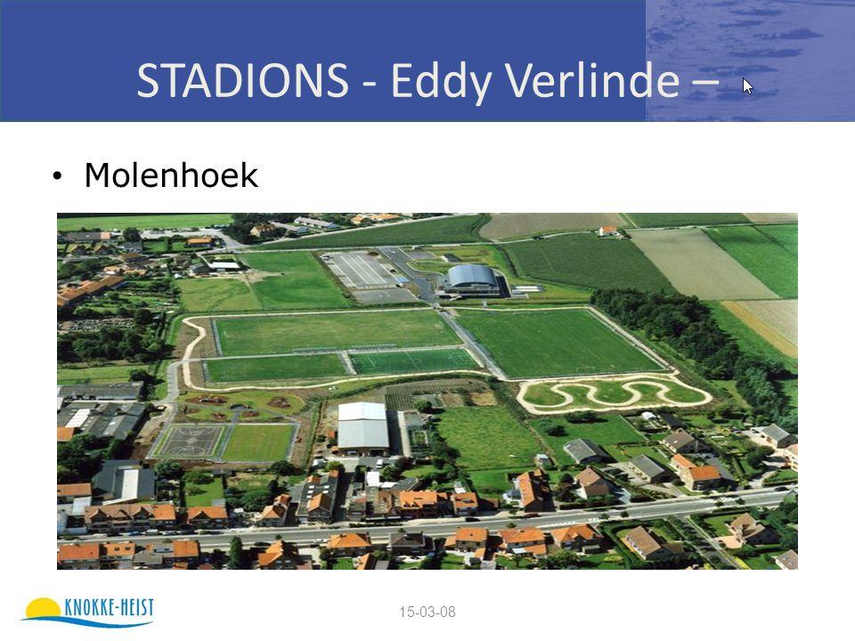15-03-08 STADIONS - Eddy Verlinde – Molenhoek