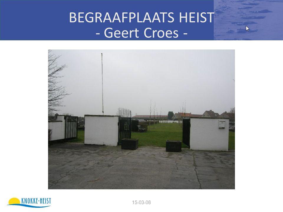 15-03-08 BEGRAAFPLAATS HEIST - Geert Croes -
