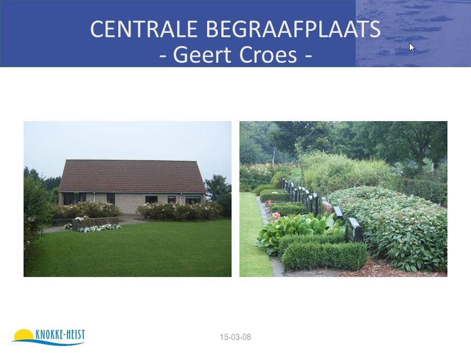 15-03-08 CENTRALE BEGRAAFPLAATS - Geert Croes -