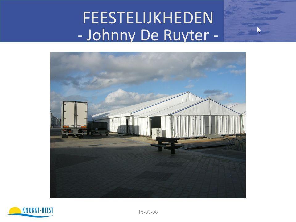 15-03-08 FEESTELIJKHEDEN - Johnny De Ruyter -
