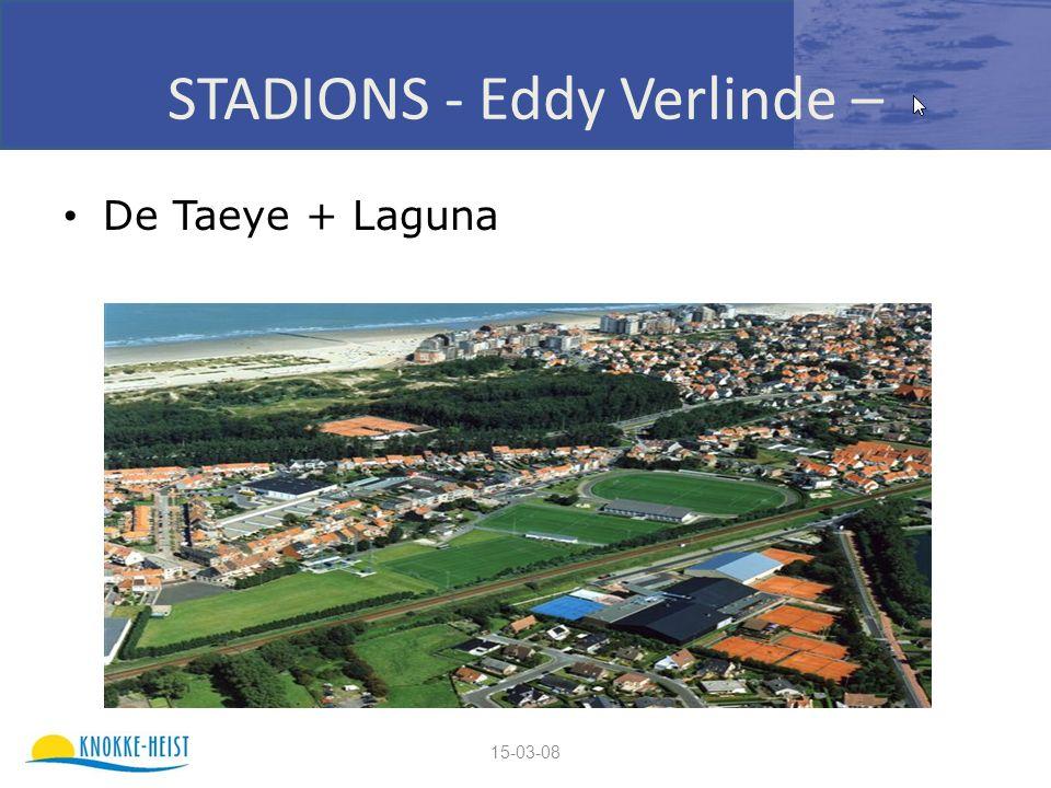 15-03-08 STADIONS - Eddy Verlinde – De Taeye + Laguna