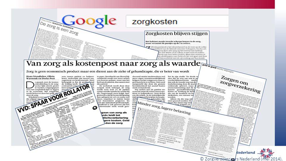 © Zorgverzekeraars Nederland (mei 2014).
