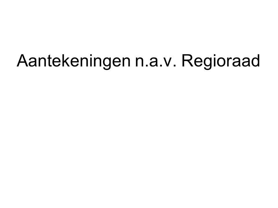 Aantekeningen n.a.v. Regioraad