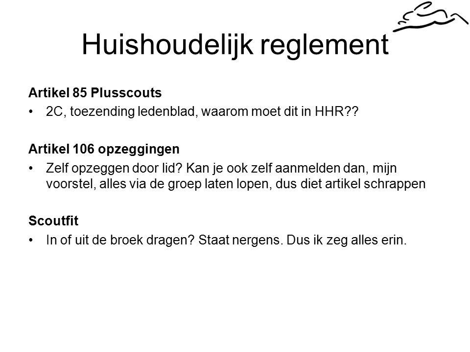 Huishoudelijk reglement Artikel 85 Plusscouts 2C, toezending ledenblad, waarom moet dit in HHR .