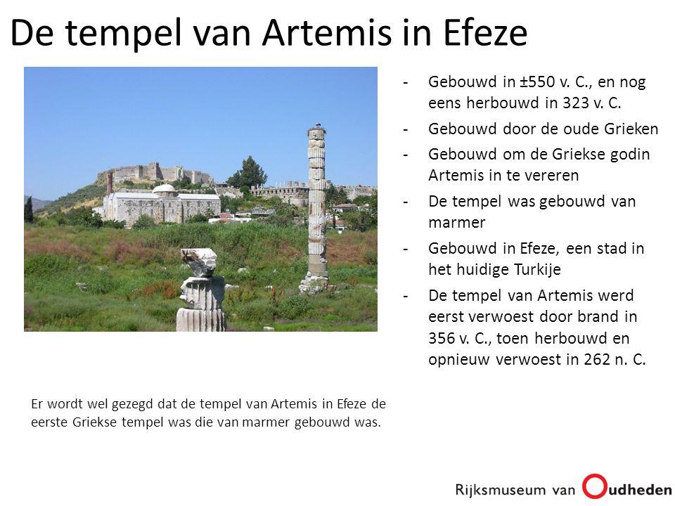 -Gebouwd in ±550 v. C., en nog eens herbouwd in 323 v. C. -Gebouwd door de oude Grieken -Gebouwd om de Griekse godin Artemis in te vereren -De tempel
