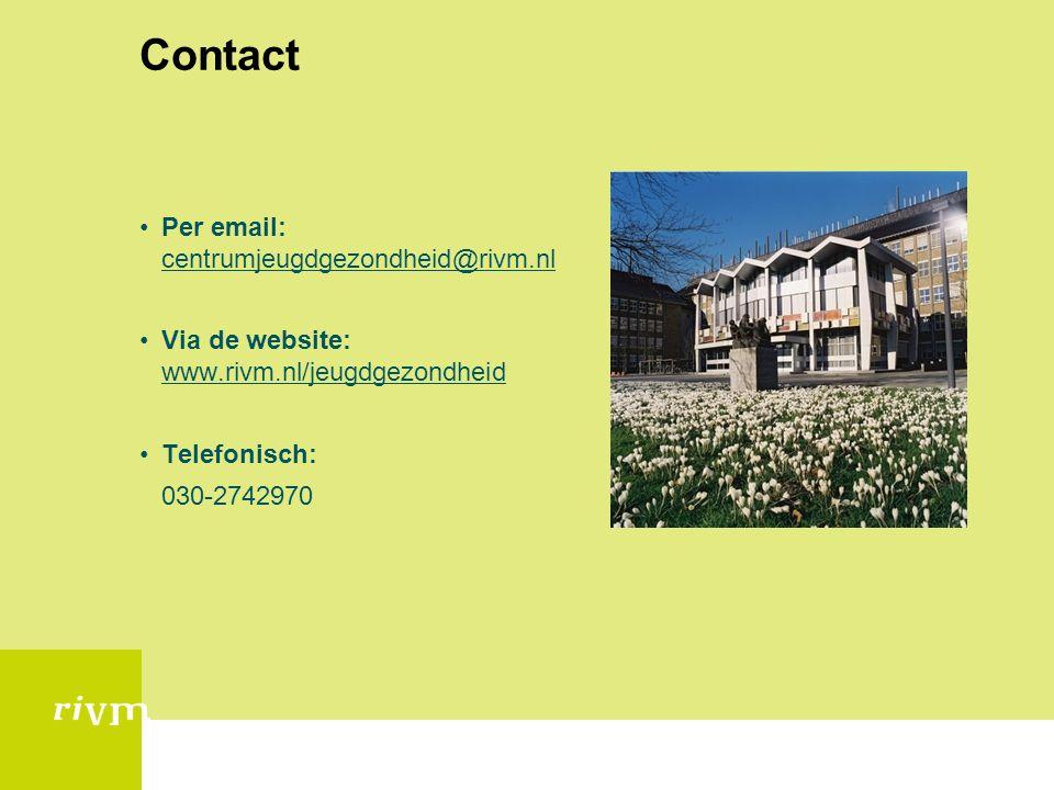 Contact Per email: centrumjeugdgezondheid@rivm.nl Via de website: www.rivm.nl/jeugdgezondheid Telefonisch: 030-2742970