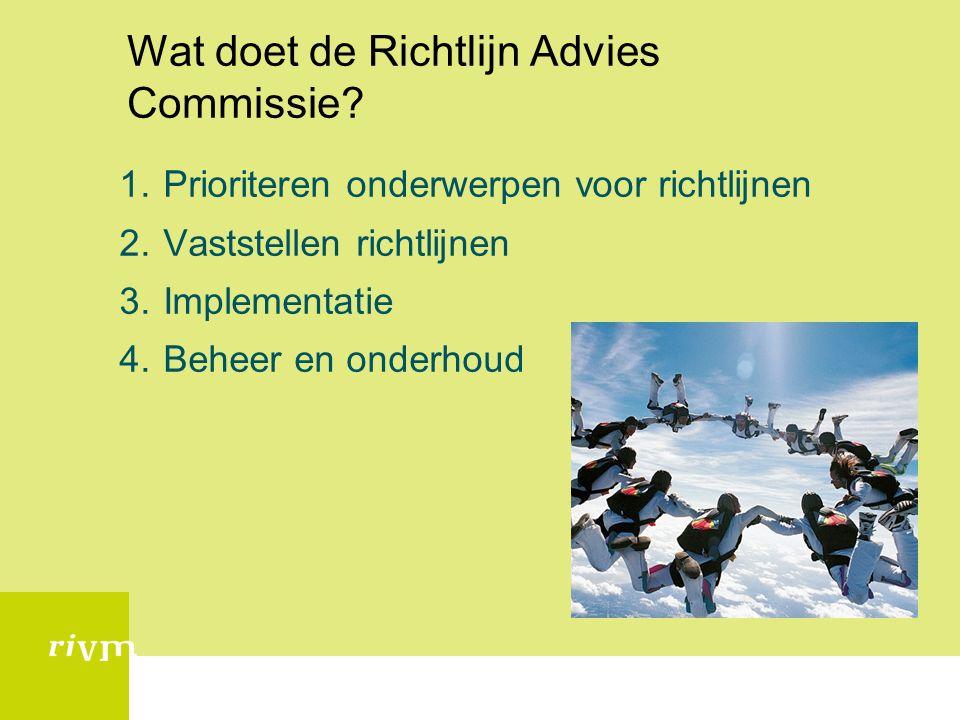 Wat doet de Richtlijn Advies Commissie.
