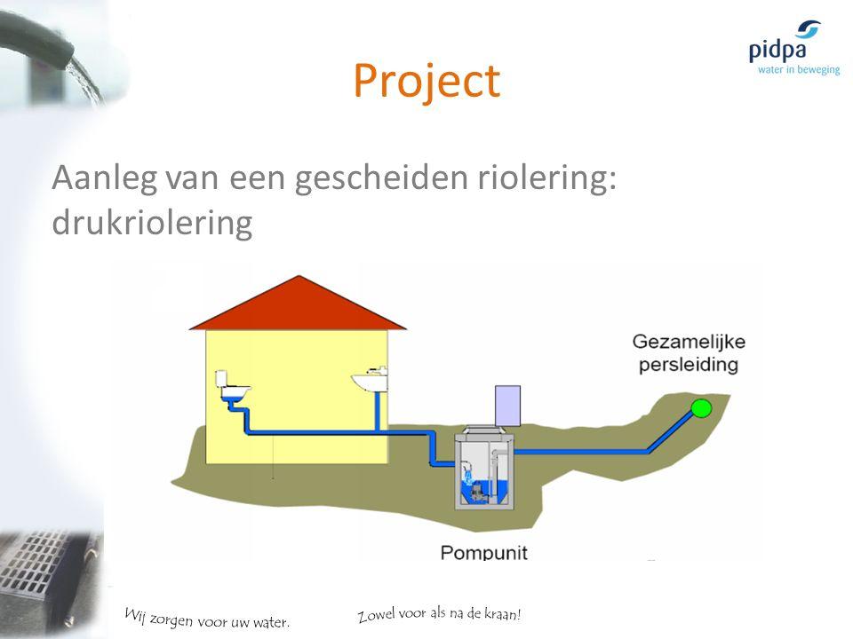 Project Aanleg van een gescheiden riolering: drukriolering