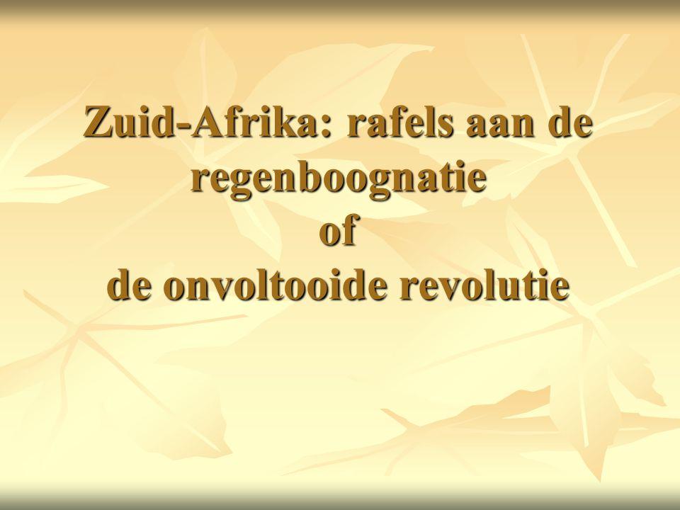 Zuid-Afrika: rafels aan de regenboognatie of de onvoltooide revolutie