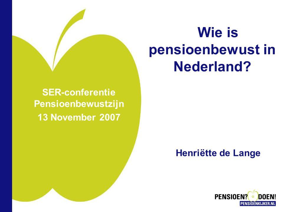 Wie is pensioenbewust in Nederland.