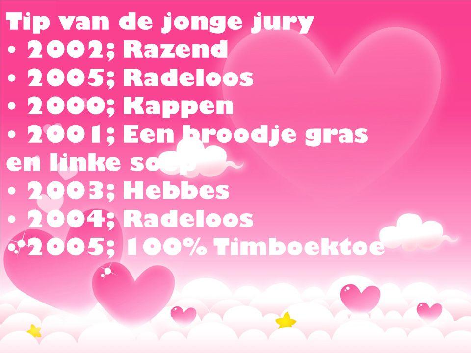 Prijs van de Nederlandse kinderjury 6 t/m 9 jaar 1995; Ridder Schijtebroek 1999; Meester Paardenpoep 2001; Hokus pokus…plas.