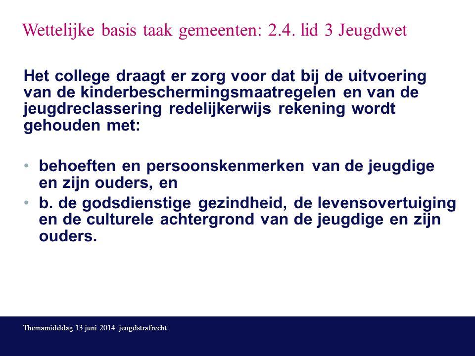 Wettelijke basis taak gemeenten: 2.4.