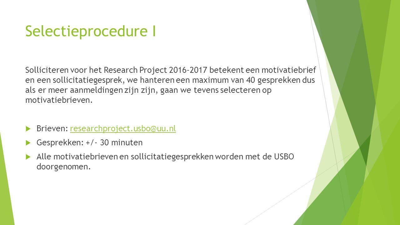 Selectieprocedure I Solliciteren voor het Research Project 2016-2017 betekent een motivatiebrief en een sollicitatiegesprek, we hanteren een maximum van 40 gesprekken dus als er meer aanmeldingen zijn zijn, gaan we tevens selecteren op motivatiebrieven.