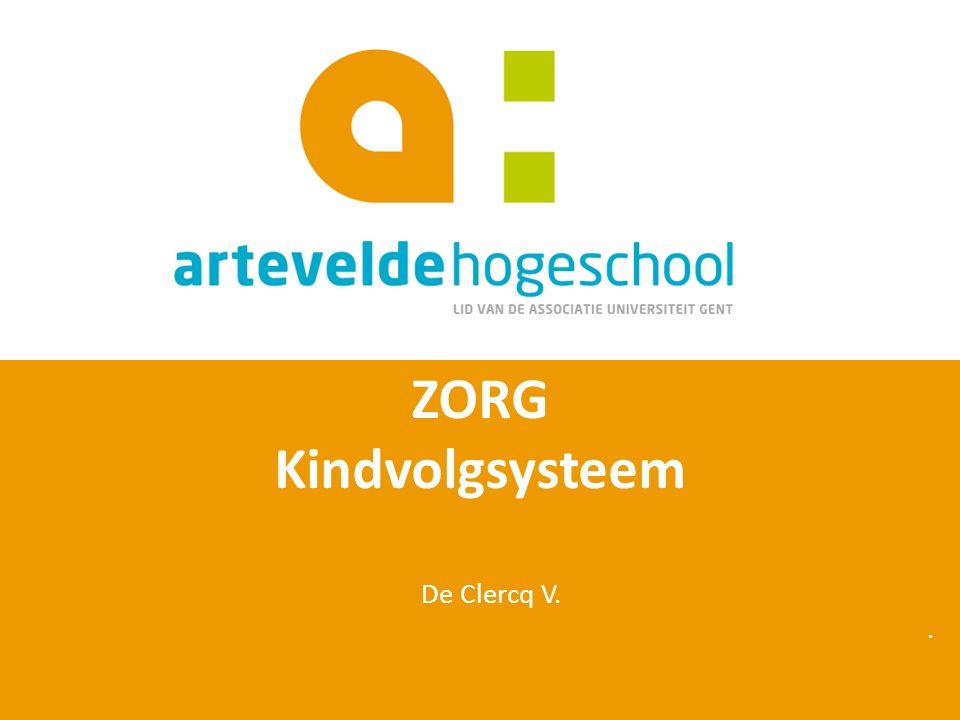 ZORG Kindvolgsysteem De Clercq V..