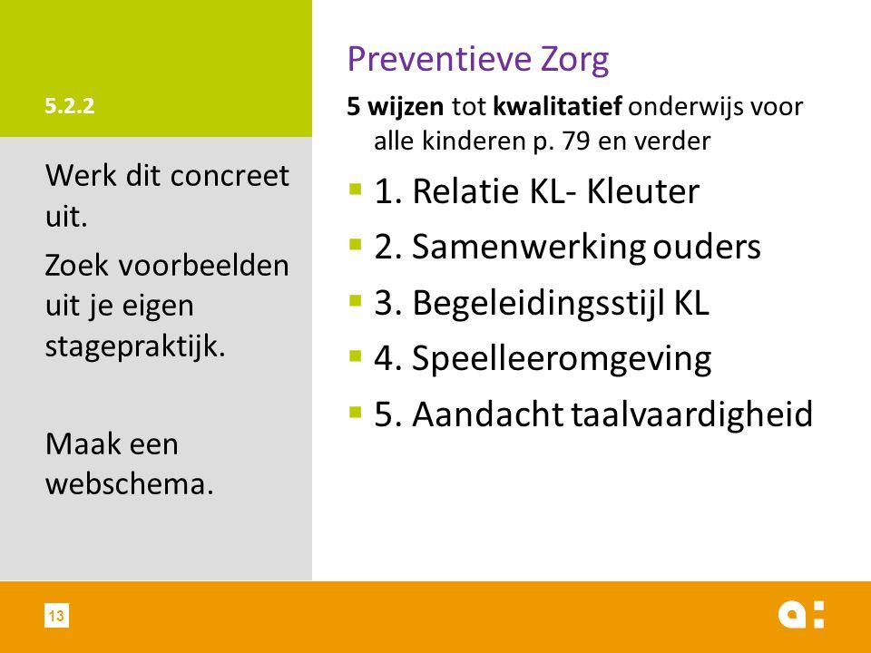 5.2.2 Preventieve Zorg 5 wijzen tot kwalitatief onderwijs voor alle kinderen p.