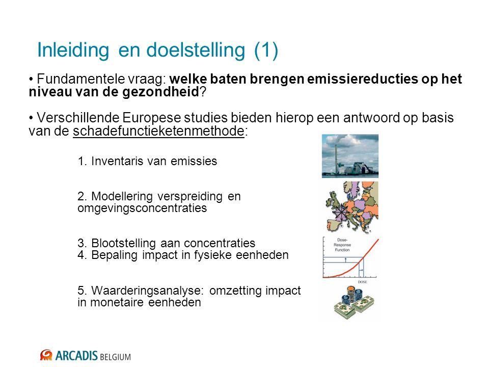 Inleiding en doelstelling (1) Fundamentele vraag: welke baten brengen emissiereducties op het niveau van de gezondheid.