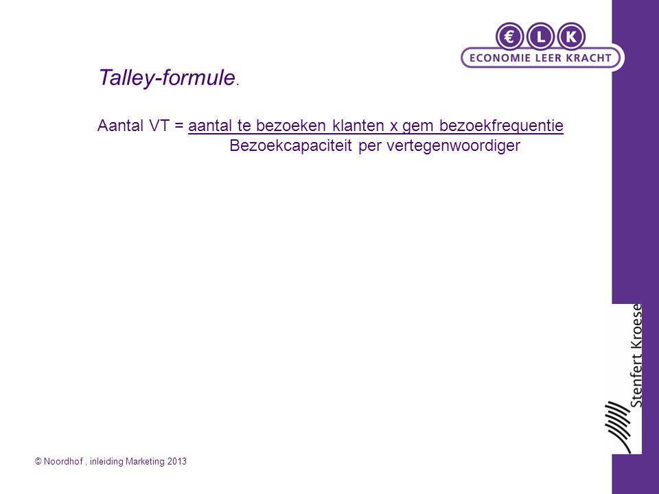 Aantal VT = aantal te bezoeken klanten x gem bezoekfrequentie Bezoekcapaciteit per vertegenwoordiger Talley-formule.