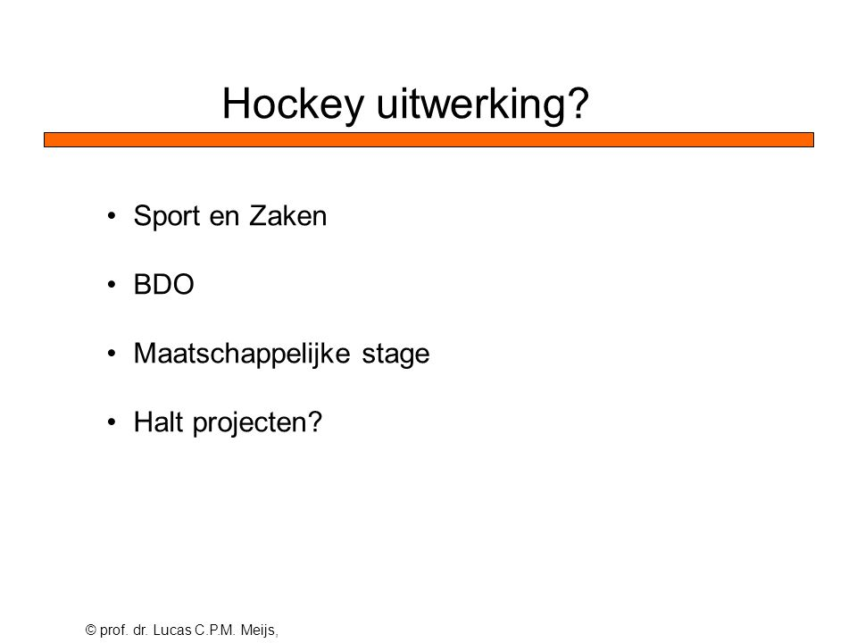 Hockey uitwerking Sport en Zaken BDO Maatschappelijke stage Halt projecten