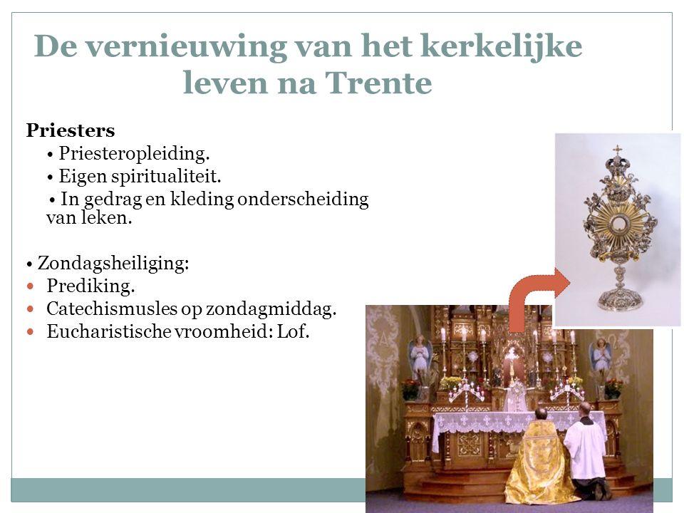 De vernieuwing van het kerkelijke leven na Trente Priesters Priesteropleiding.