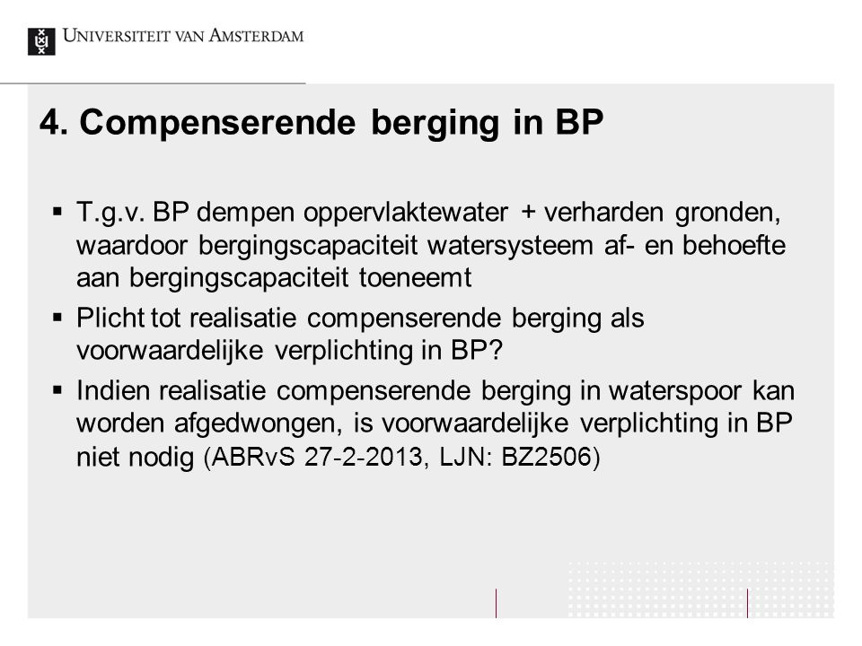 4. Compenserende berging in BP  T.g.v.