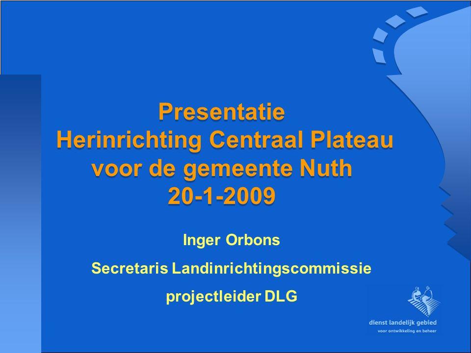 Indeling presentatie -Doelstellingen Landinrichtingsplan -Maatregelen landinrichtingsplan -Kosten -Grondverwerving Waar zijn de gemeenten nu bij betrokken Samenwerking en samenvatting Vragen