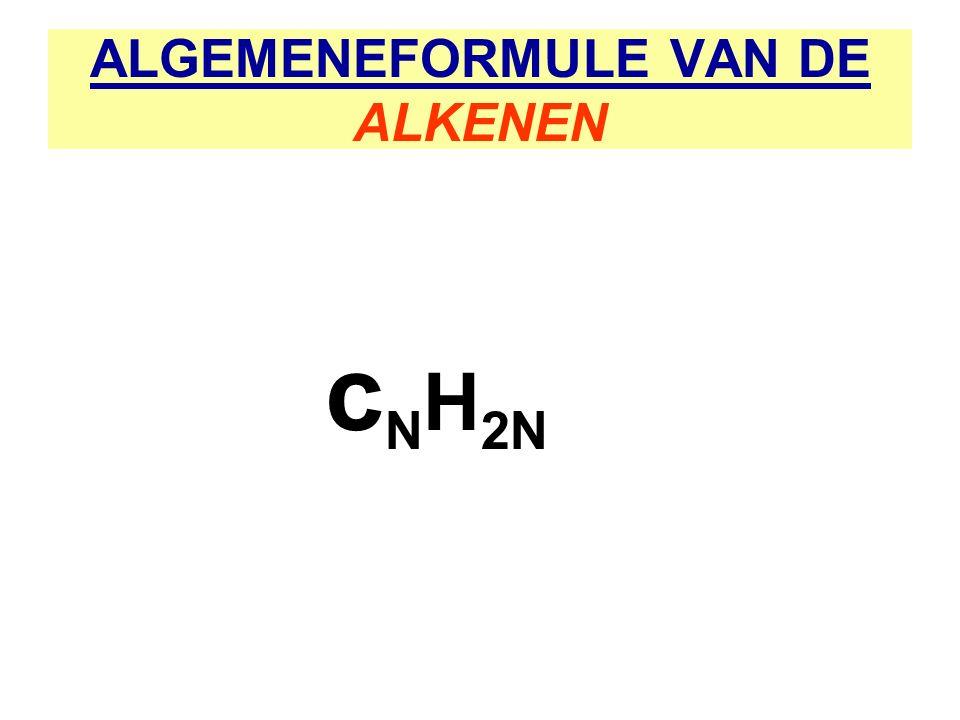 ALGEMENEFORMULE VAN DE ALKENEN c N H 2N