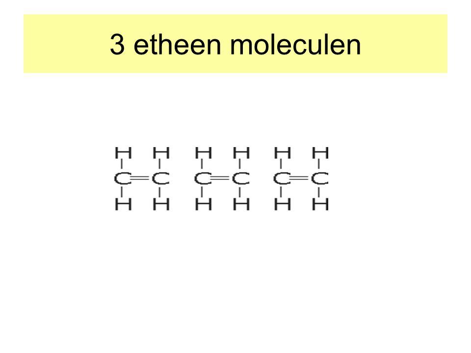 3 etheen moleculen