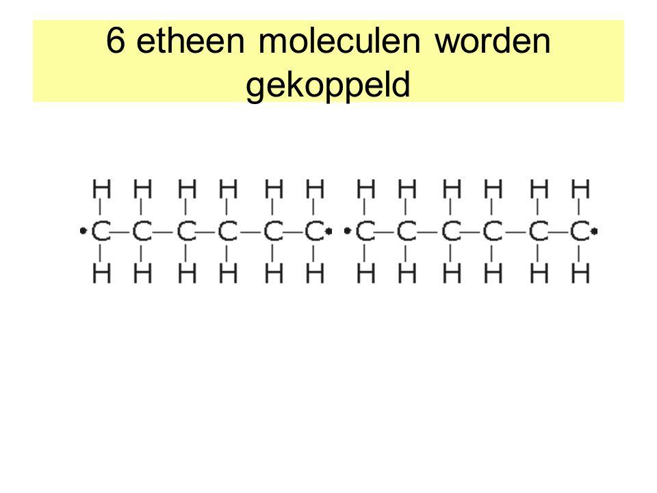 6 etheen moleculen worden gekoppeld