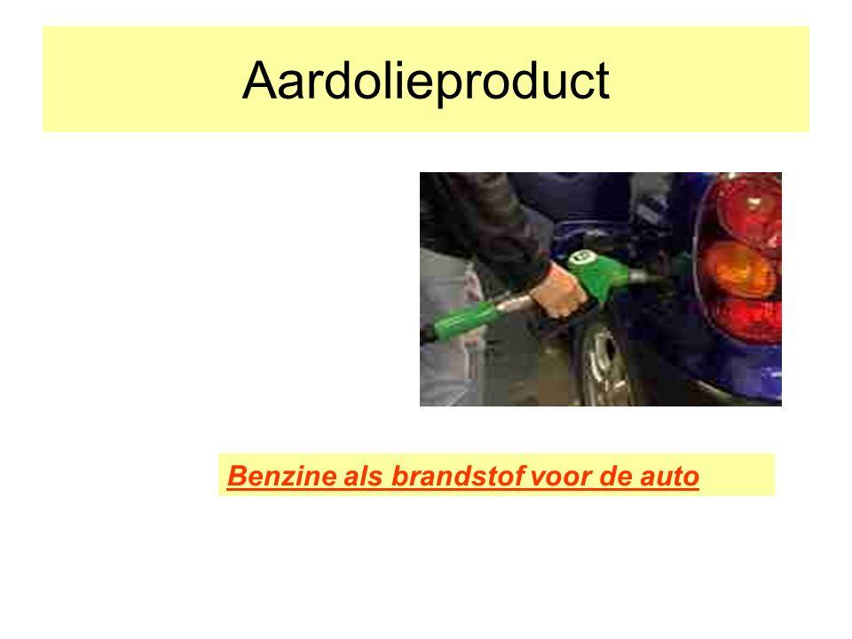Aardolieproduct Benzine als brandstof voor de auto