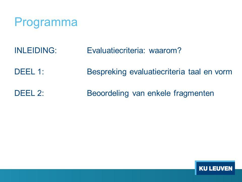 Programma INLEIDING:Evaluatiecriteria: waarom.