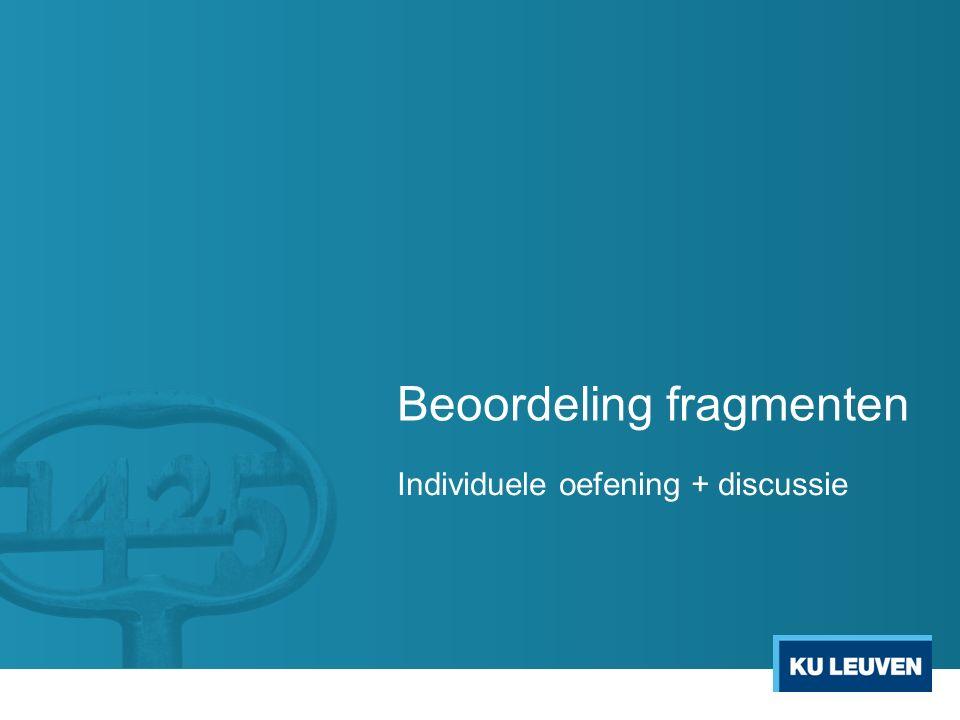 Beoordeling fragmenten Individuele oefening + discussie
