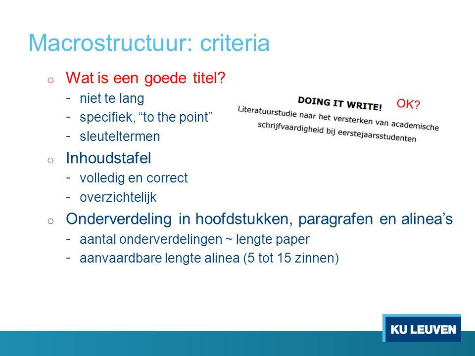 Macrostructuur: criteria o Wat is een goede titel.