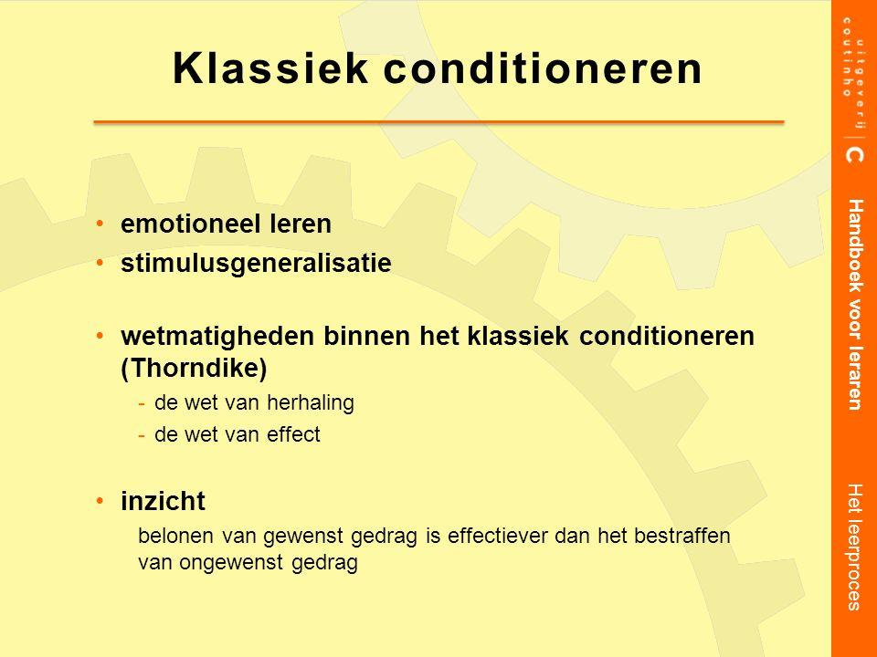 Klassiek conditioneren emotioneel leren stimulusgeneralisatie wetmatigheden binnen het klassiek conditioneren (Thorndike) de wet van herhaling de we