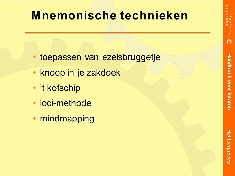 toepassen van ezelsbruggetje knoop in je zakdoek 't kofschip loci-methode mindmapping Handboek voor leraren Het leerproces Mnemonische technieken