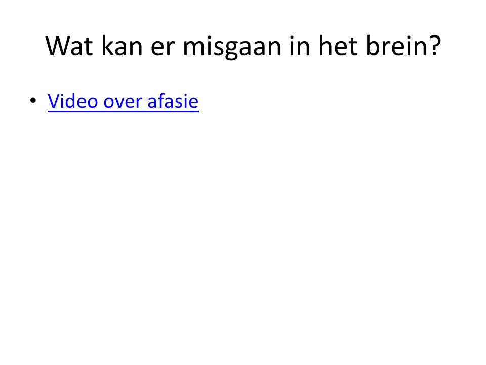 Wat kan er misgaan in het brein Video over afasie