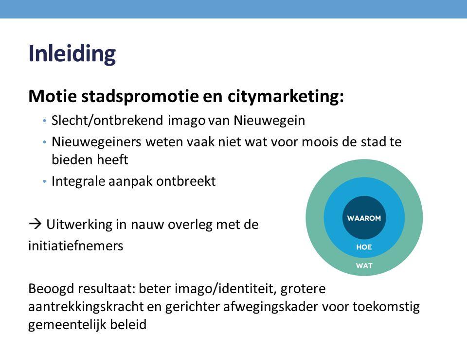 Inleiding Motie stadspromotie en citymarketing: Slecht/ontbrekend imago van Nieuwegein Nieuwegeiners weten vaak niet wat voor moois de stad te bieden