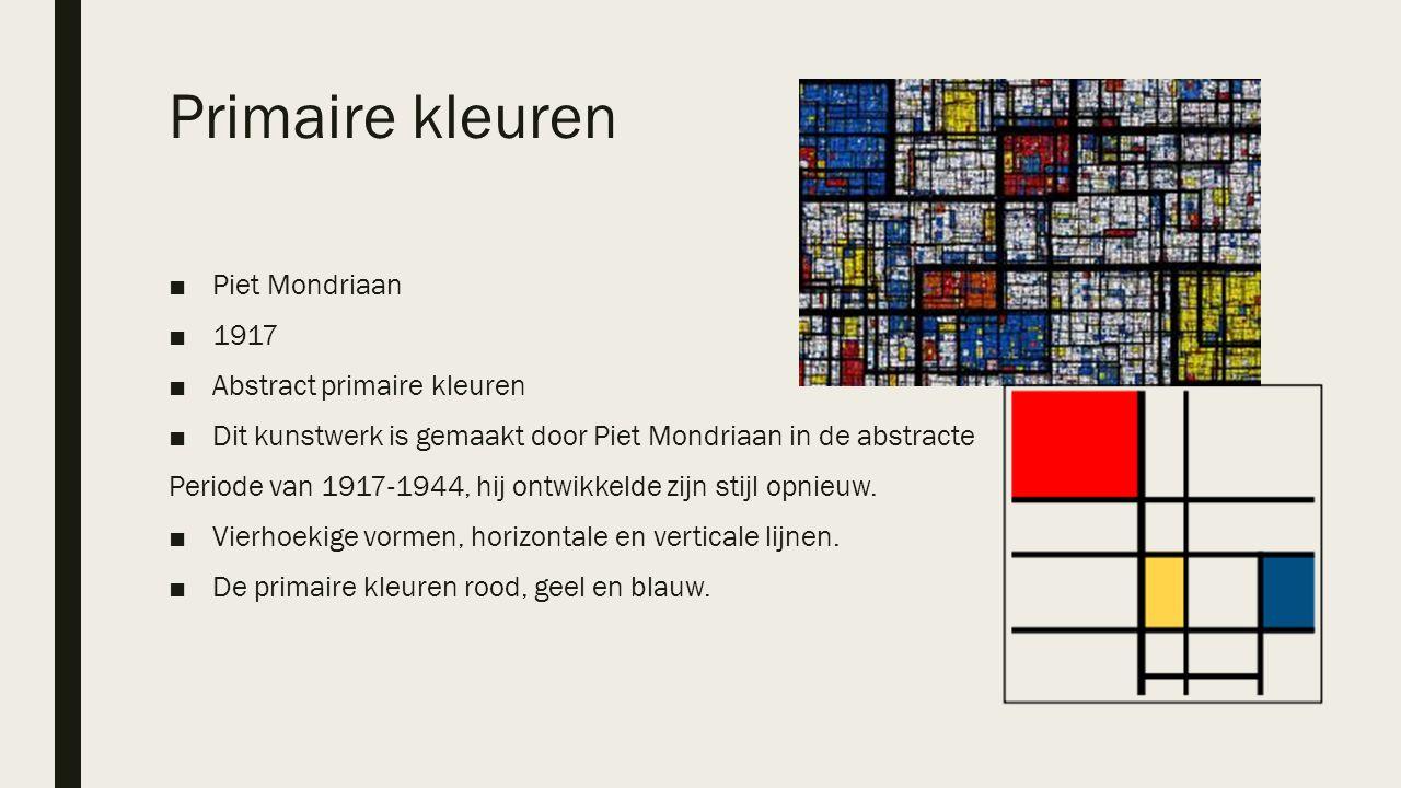 Primaire kleuren ■Piet Mondriaan ■1917 ■Abstract primaire kleuren ■Dit kunstwerk is gemaakt door Piet Mondriaan in de abstracte Periode van 1917-1944,